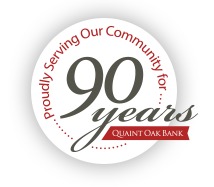 Quaint Oak Bank - Celebrating 90 Years